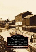 Canastota and Chittenango: Two Historic Canal Towns