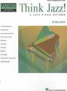 Think Jazz!: A Jazz Piano Method: Early Intermediate Level