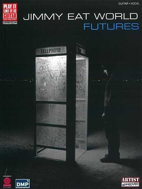 Jimmy Eat World -- Futures: Guitar Tab als Taschenbuch von Eat World Jimmy