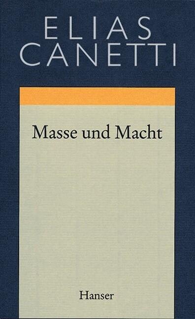 Gesammelte Werke 03. Masse und Macht als Buch