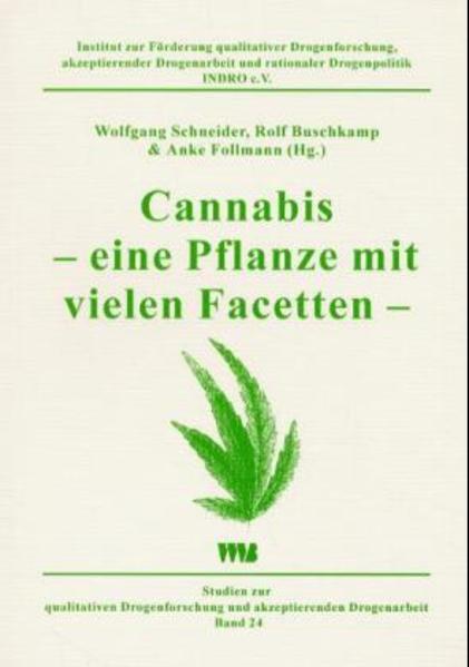 Cannabis - eine Pflanze mit vielen Facetten als...