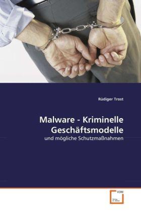 Malware - Kriminelle Geschäftsmodelle als Buch ...