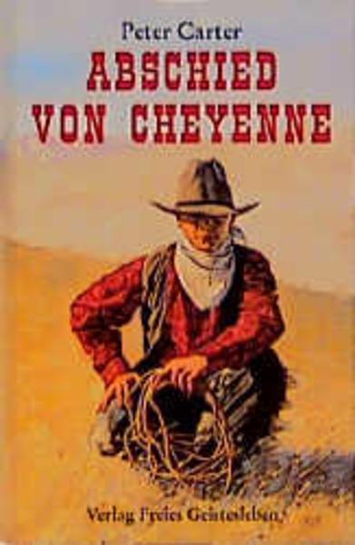 Abschied von Cheyenne als Buch (gebunden)