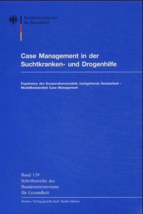 Case Management in der Suchtkranken- und Drogenhilfe als Buch