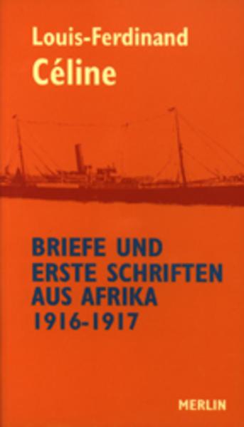 Briefe und erste Schriften aus Afrika 1916 - 1917 als Buch