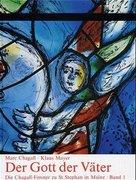 Die Chagall-Fenster zu Sankt Stephan in Mainz
