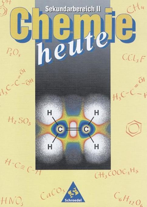 Chemie heute. Sekundarbereich 2. Schülerband als Buch
