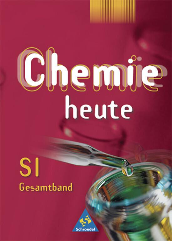 Chemie heute SI - Allgemeine Ausgabe 2001 als Buch