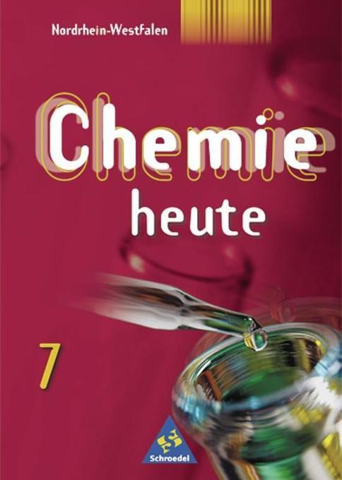 Chemie heute SI 7. Schülerband. Nordrhein-Westfalen als Buch