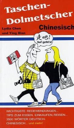 Der Taschendolmetscher Deutsch - Chinesisch als Buch