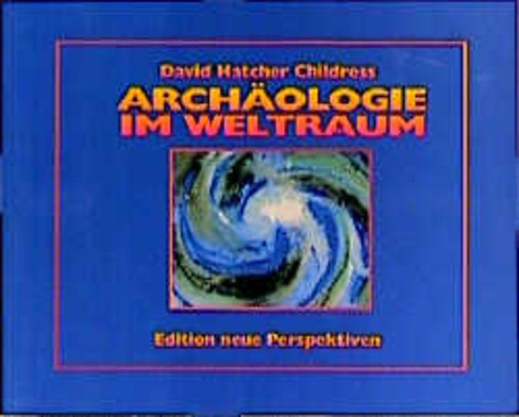 Archäologie im Weltraum als Buch