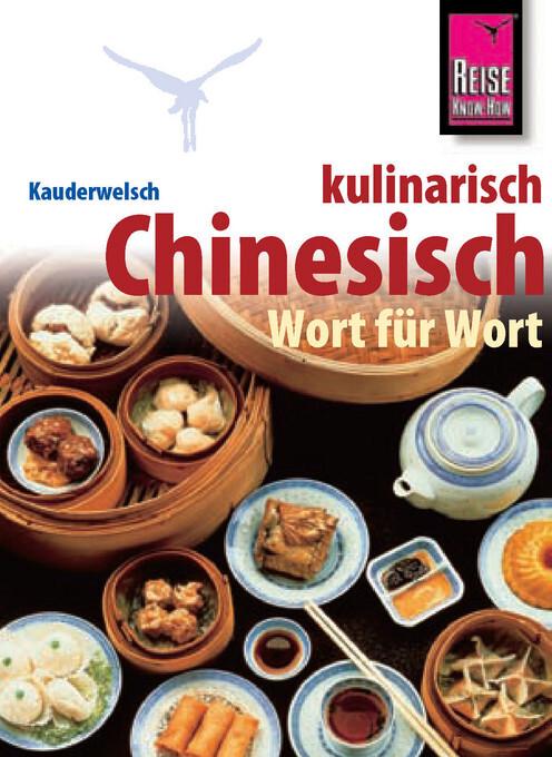 Kauderwelsch Sprachführer Chinesisch kulinarisch Wort für Wort als Buch
