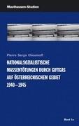 Nationalsozialistische Massentötungen durch Giftgas auf österreichischem Gebiet 1940-1945