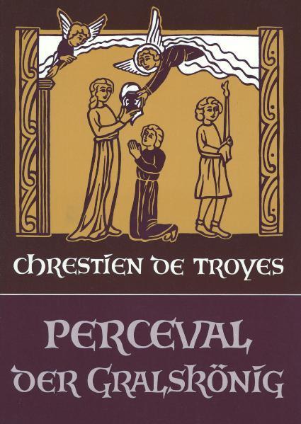 Perceval, oder die Geschichte vom Gral als Buch