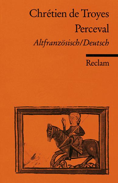 Der Percevalroman oder Die Erzählung vom Gral / Le Roman de Perceval ou Le Conte du Graal als Taschenbuch