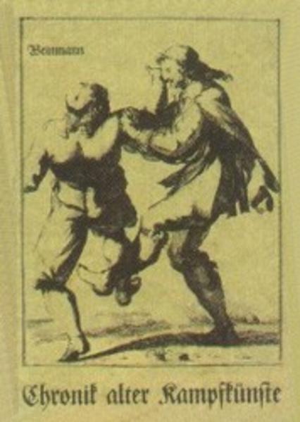 Chronik alter Kampfkünste als Buch von Ott, Alb...