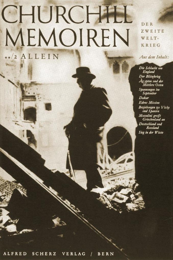 Memoiren: Der Zweite Weltkrieg 02. Allein als Buch