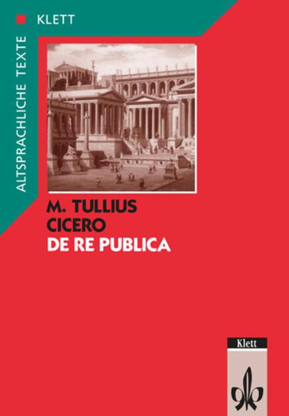 De re publica. Text mit Wort- und Sacherläuterungen als Buch