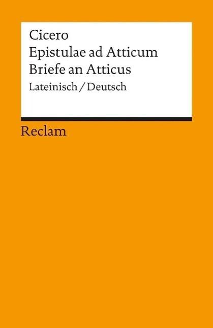 Epistulae ad Atticum. Briefe an Atticus als Taschenbuch