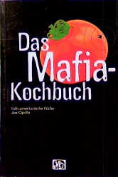Das Mafia-Kochbuch als Buch