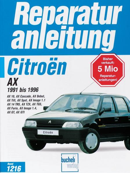 Citroen AX 1991 bis 1996; . als Buch (kartoniert)