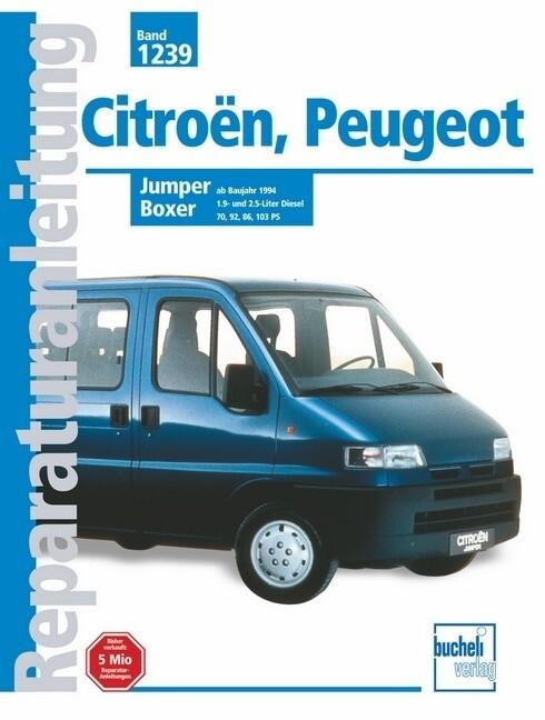 Citroen Jumper / Peugeot Boxer 1994-2000 als Buch (kartoniert)