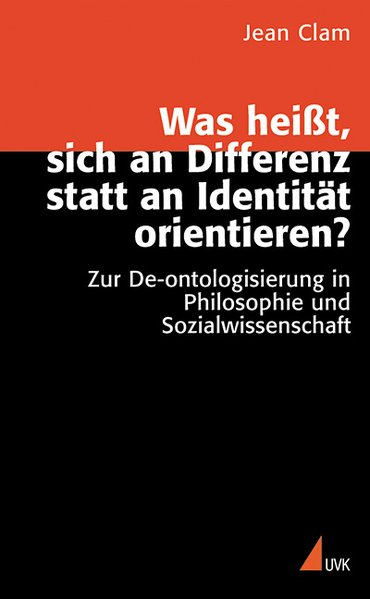 Was heißt, sich an Differenz statt an Identität orientieren als Buch