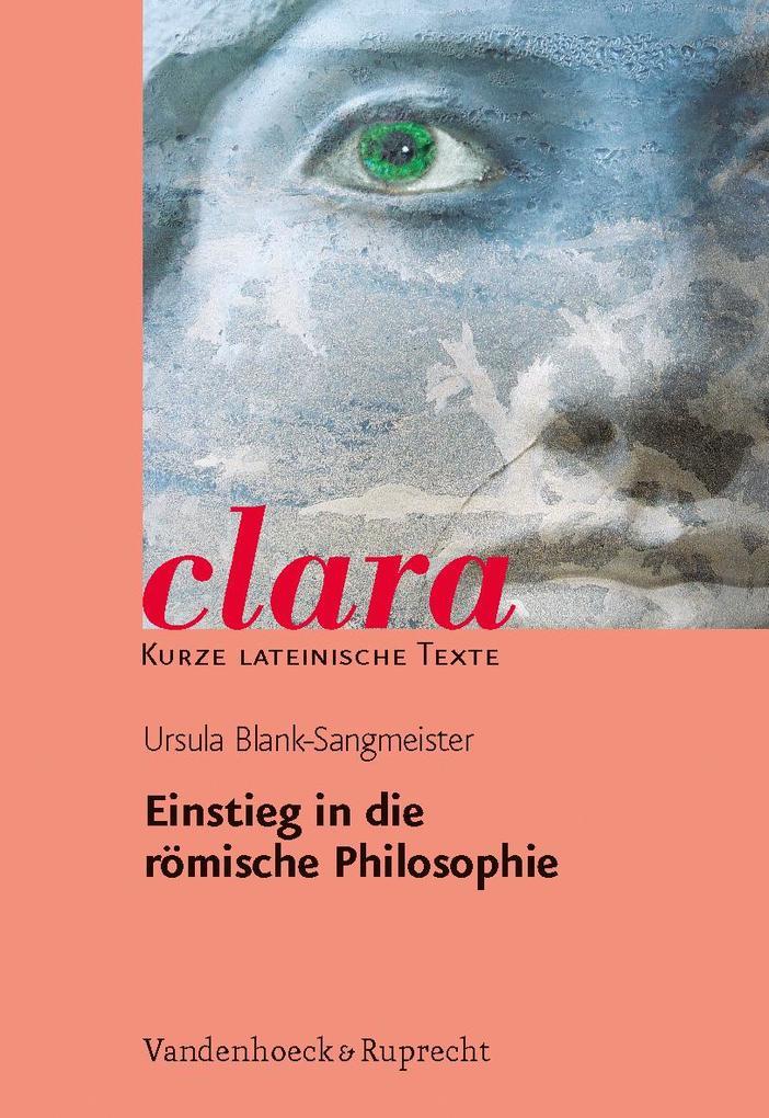 Einstieg in die römische Philosophie als Buch