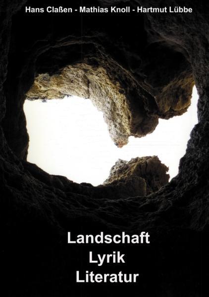 Landschaft - Lyrik - Literatur als Buch