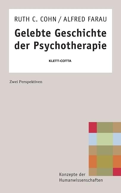 Gelebte Geschichte der Psychotherapie als Buch