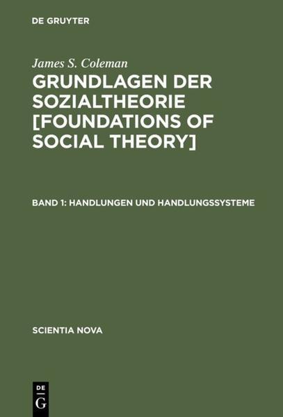 Grundlagen der Sozialtheorie 1. Handlungen und Handlungssysteme als Buch