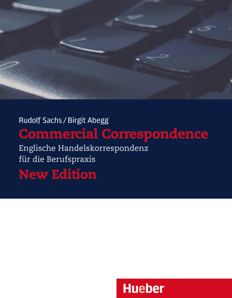 Commercial Correspondence. Lehrbuch. Neubearbeitung als Buch