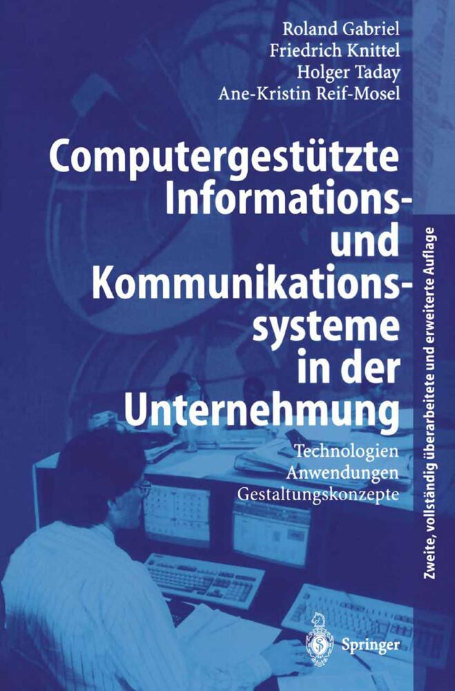 Computergestützte Informations- und Kommunikationssysteme in der Unternehmung als Buch