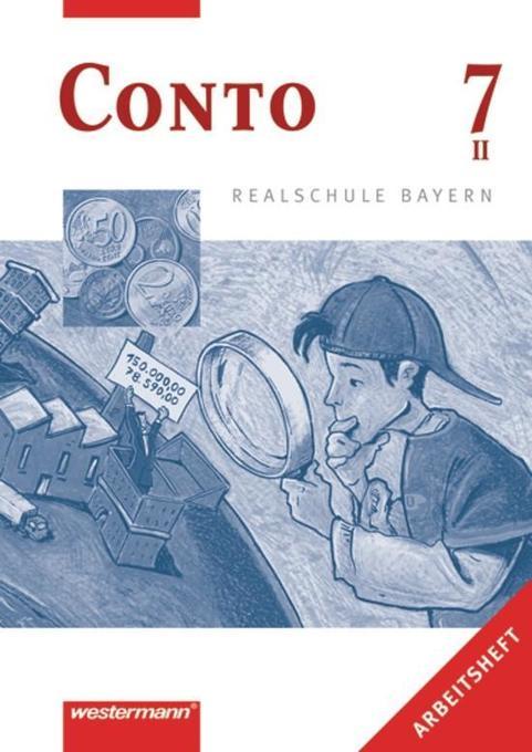 Conto 7 II. Arbeitsheft. Realschule. Bayern als Buch