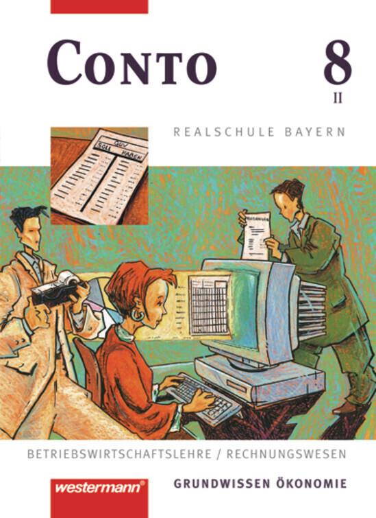 Conto 8. Schülerbuch. Realschule. Bayern als Buch