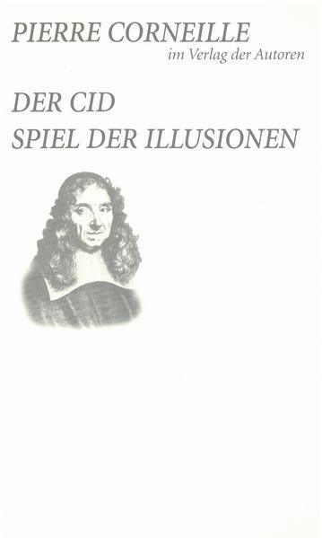 Der Cid / Spiel der Illusionen als Buch