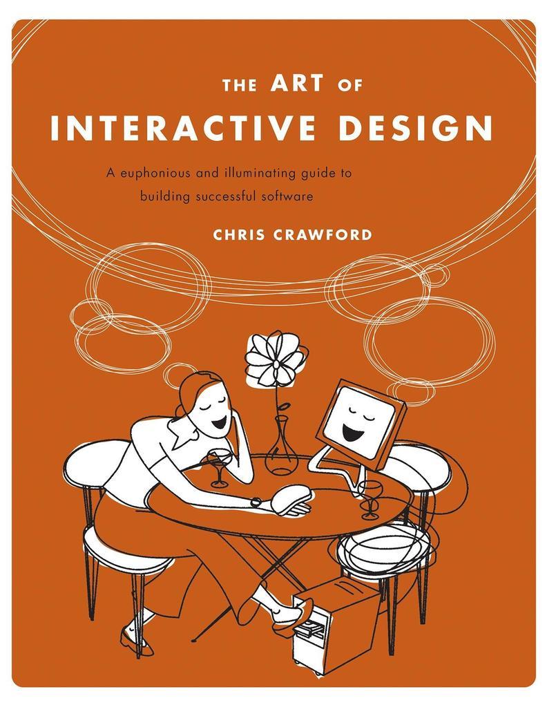 The Art Of Interactive Design als Buch (kartoniert)