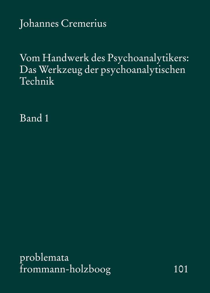 Vom Handwerk des Psychoanalytikers 1 als Buch