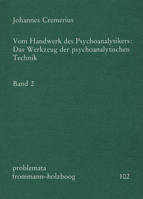 Vom Handwerk des Psychoanalytikers 2 als Buch