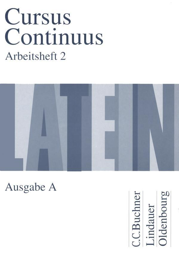 Cursus Continuus A. Arbeitsheft 2 als Buch