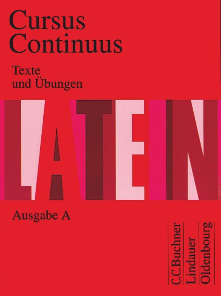 Cursus Continuus A. Texte und Übungen als Buch
