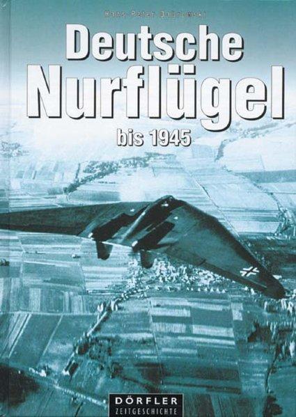 Deutsche Nurflügel bis 1945 als Buch