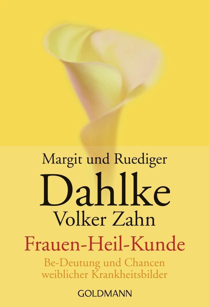 Frauen-Heil-Kunde ( Frauenheilkunde) als Taschenbuch