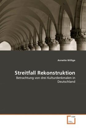 Streitfall Rekonstruktion als Buch von Annette ...