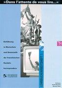 Dans l' attente de vous lire 1. Lehrbuch/Arbeitsheft
