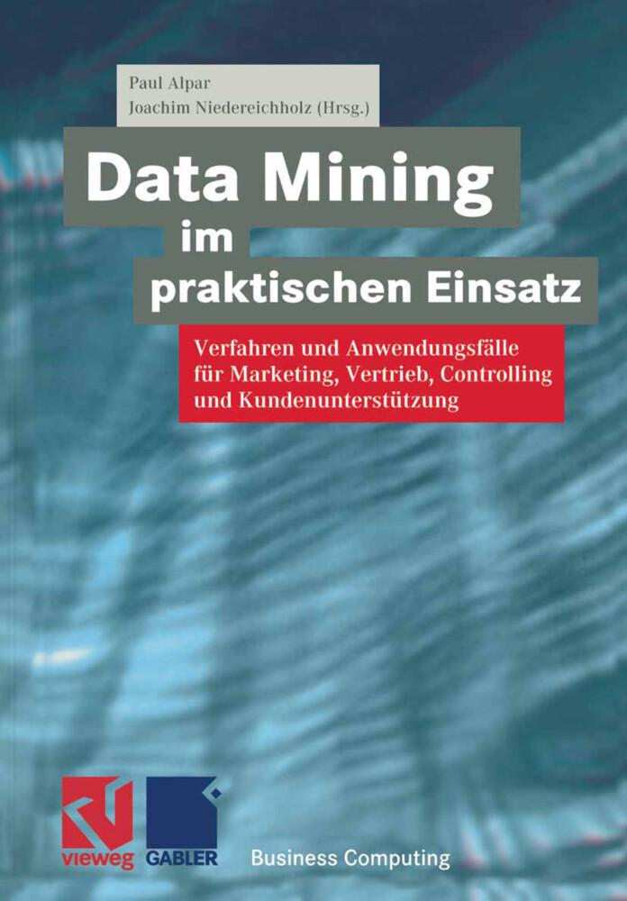Data Mining im praktischen Einsatz als Buch