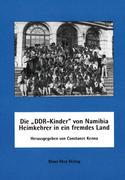 Die ' DDR-Kinder' von Namibia - Heimkehrer in ein fremdes Land