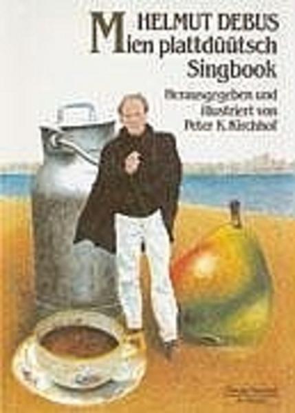 Mien Plattdüütsch Singbook als Buch