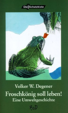 Froschkönig soll leben als Buch