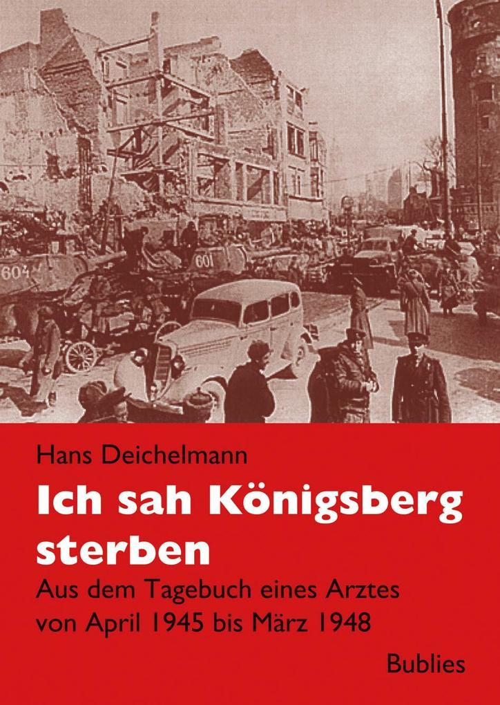 Ich sah Königsberg sterben als Buch (kartoniert)